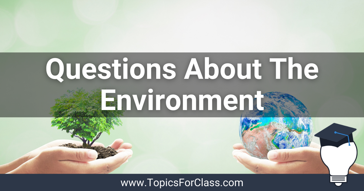 Conversation Questions About The Environment