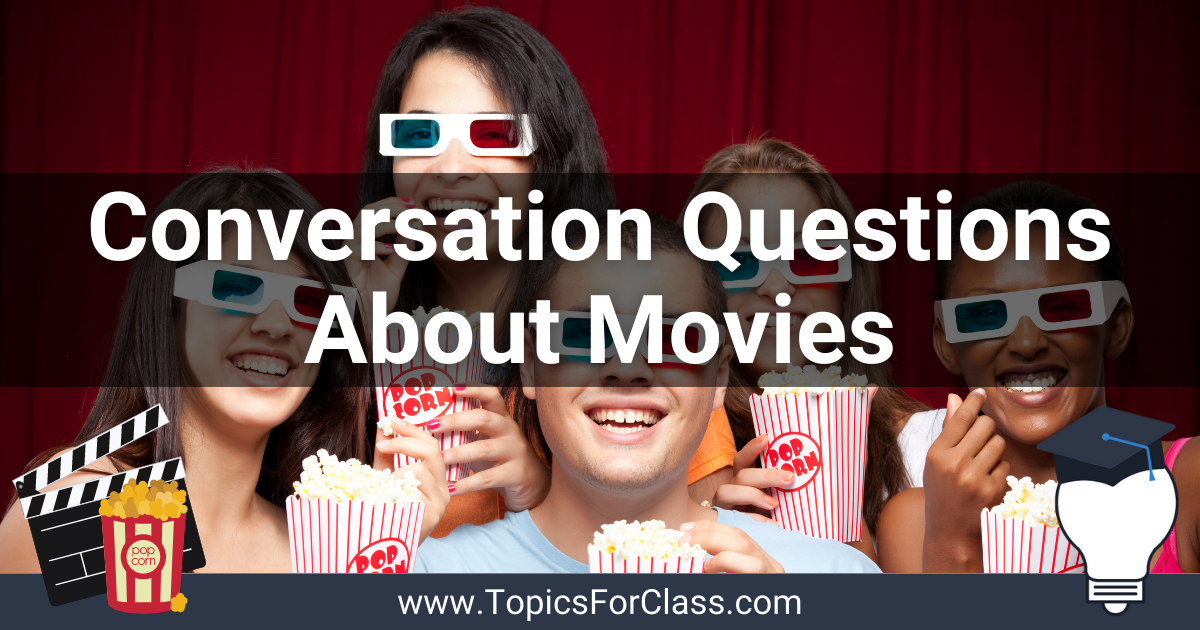 Conversation Questions About Movies