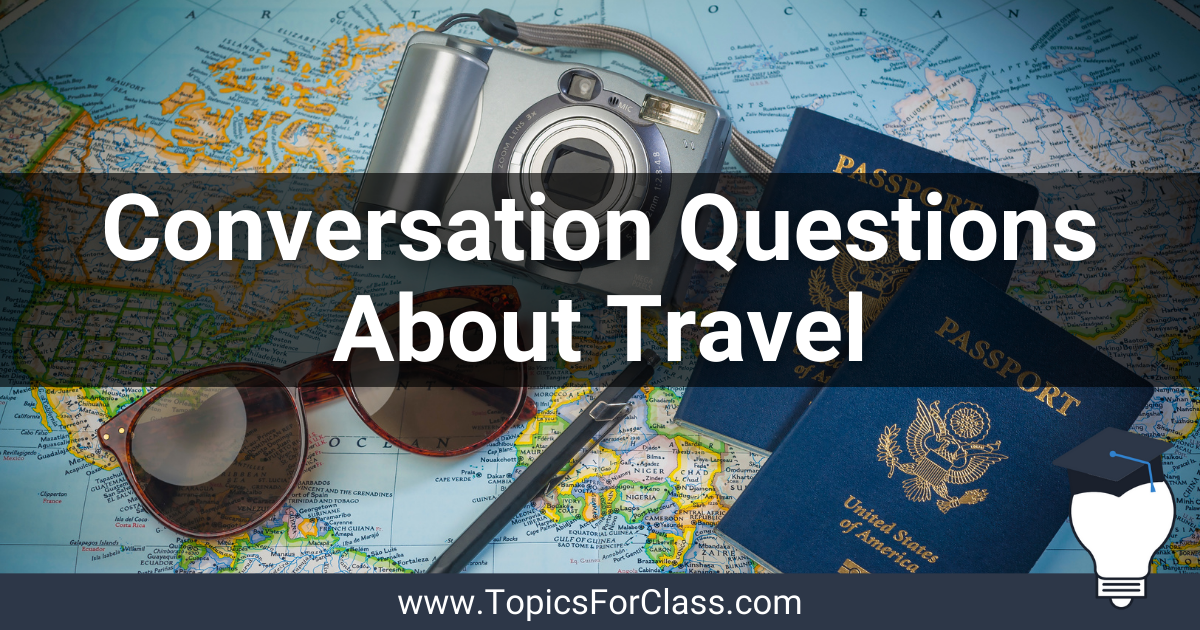 Questions About Travel